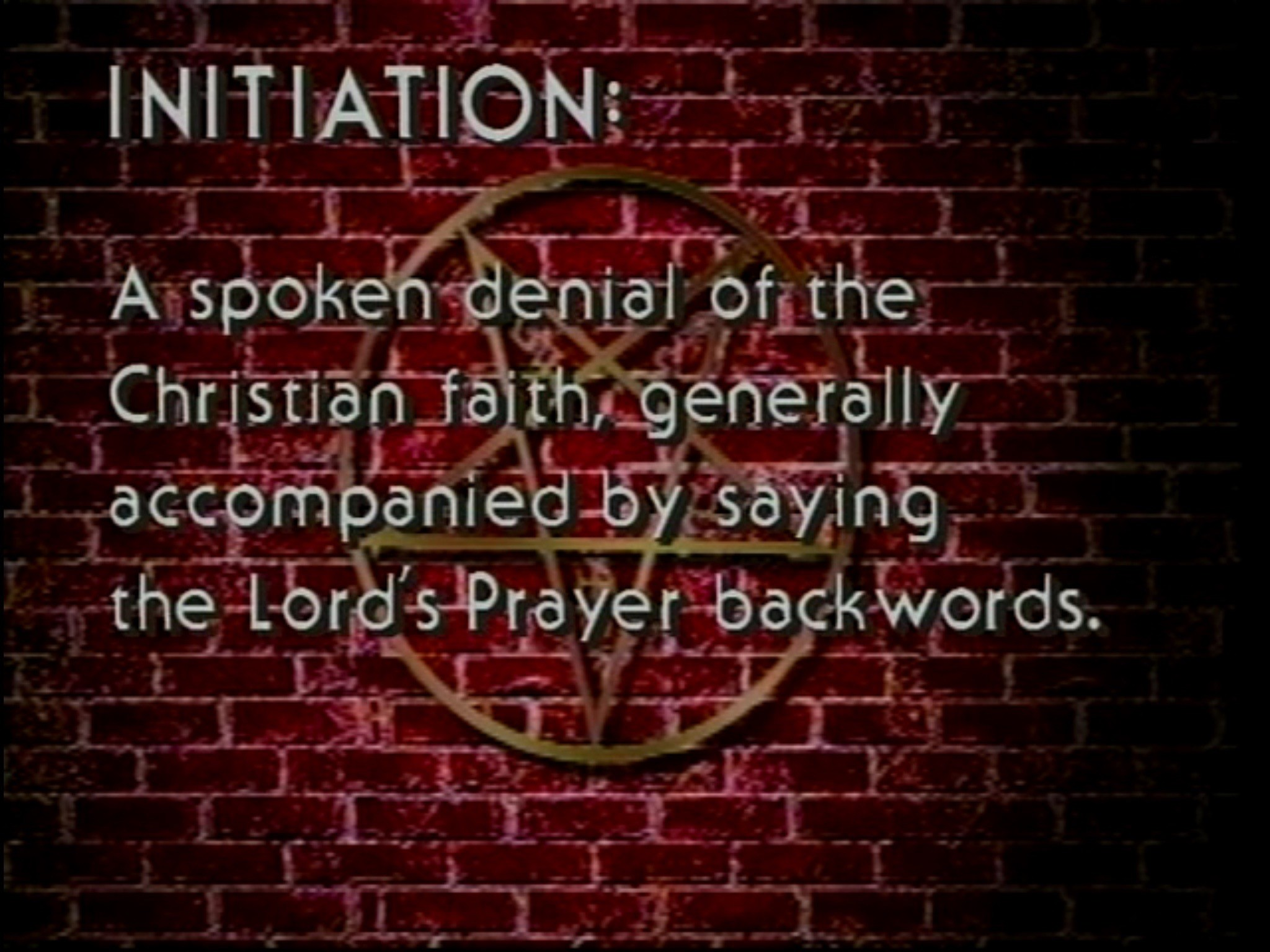 """… generally accompanied by saying the Lord's Prayer backwards."""" Oh, you  mean Kevin Sorbo's character in God's Not Dead (2014)? I thought he …"""