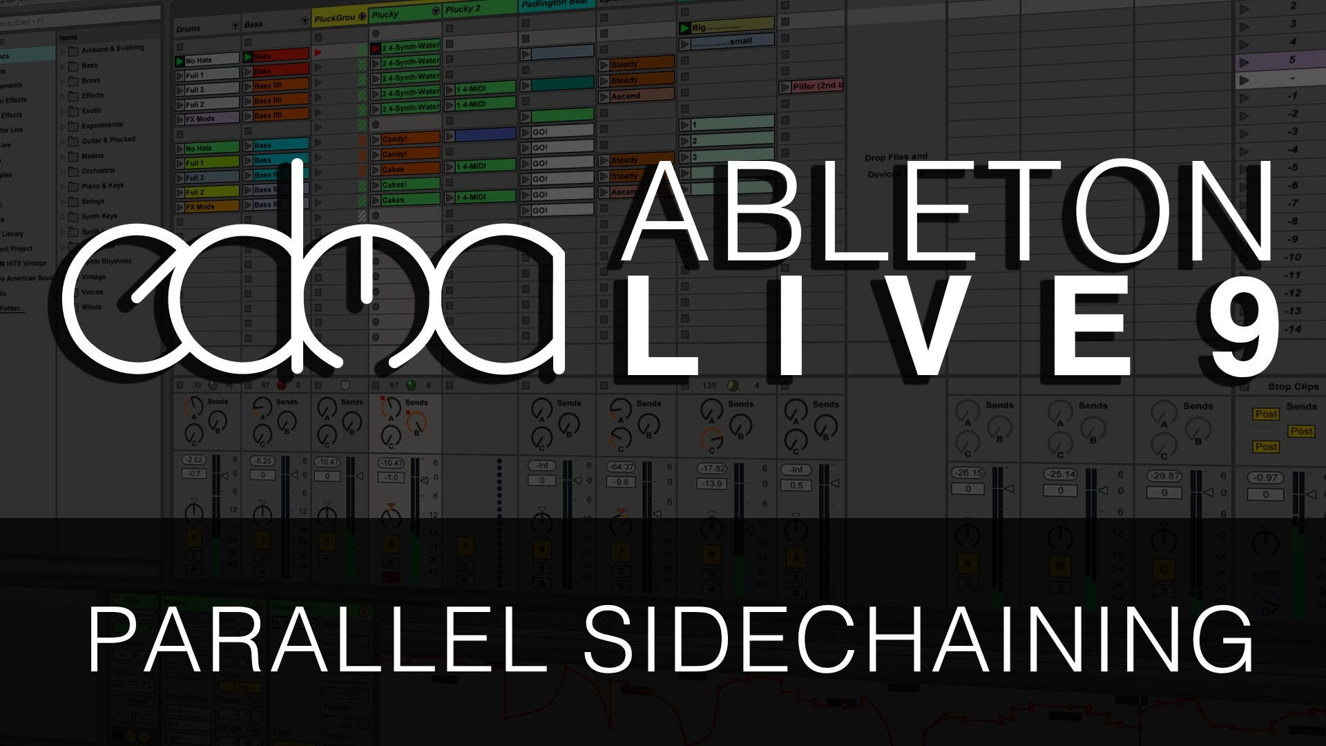 Tutorial: Parallel Sidechaining in Ableton Live