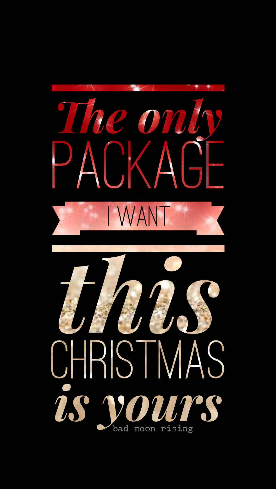 The only package I want this Christmas is yours. Naughty funny Christmas  glitter iPhone wallpaper