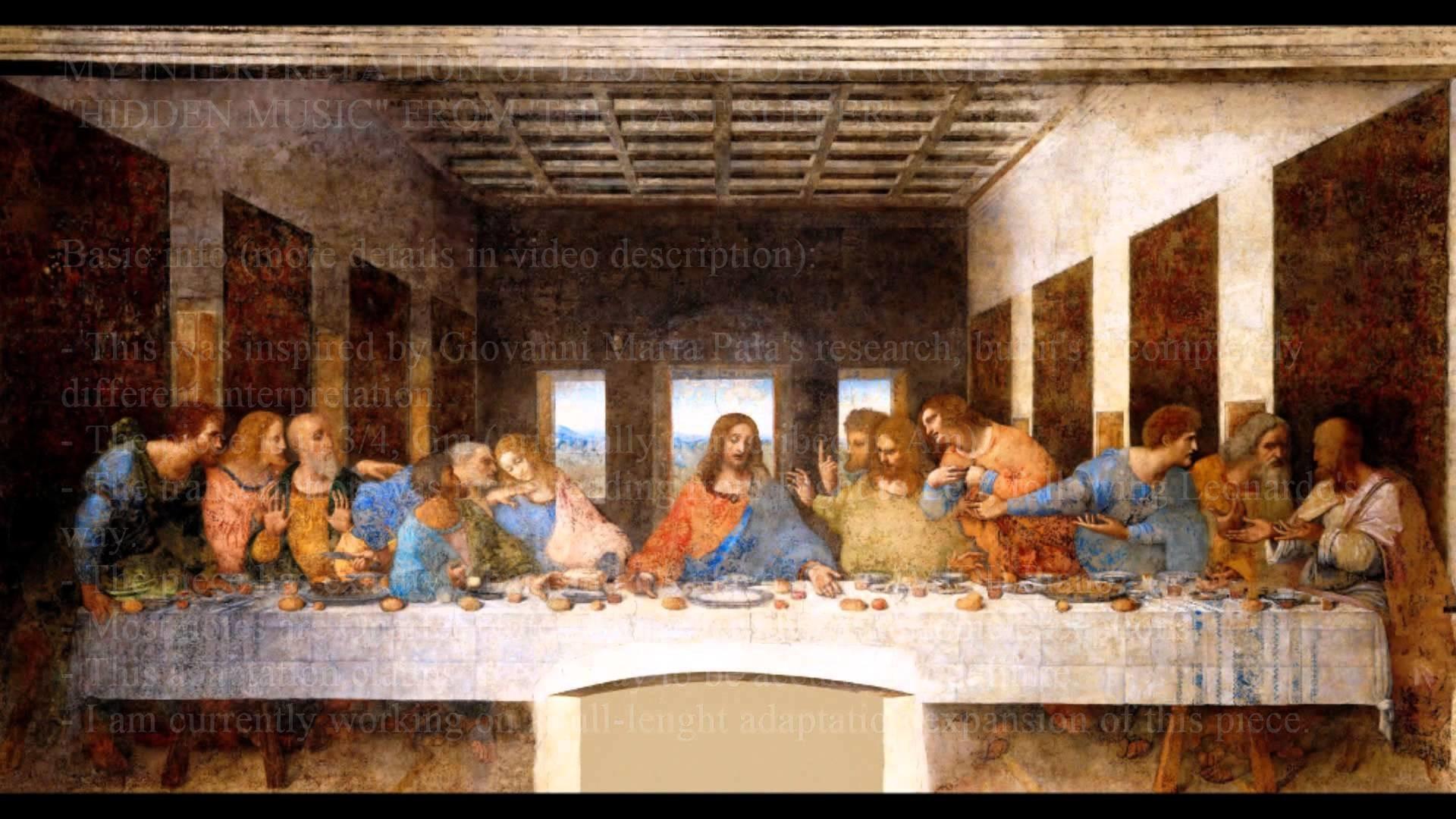 "Leonardo Da Vinci's ""Hidden Music"" in The Last Supper (Mousanz  Interpretation)"