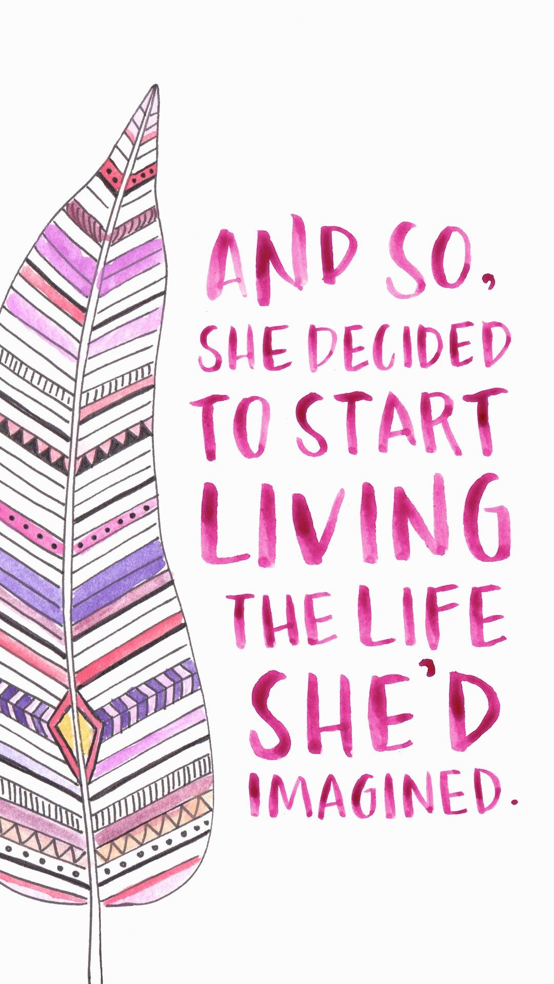 And-so-she-decided-living-the-life-shed-