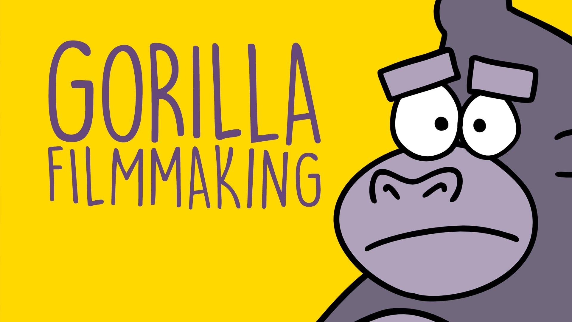 Gorilla Filmmaking