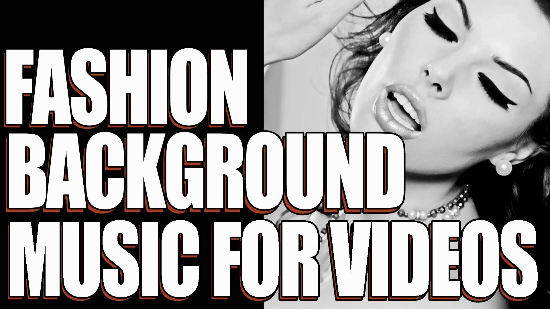 Fashion Background Music For Videos