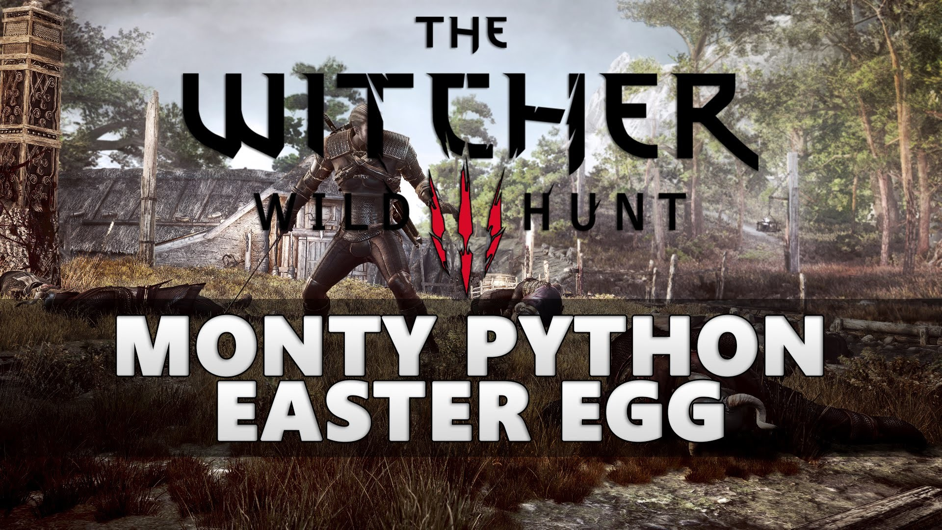 The Witcher 3 Monty Python & The Holy Grail Easter Egg