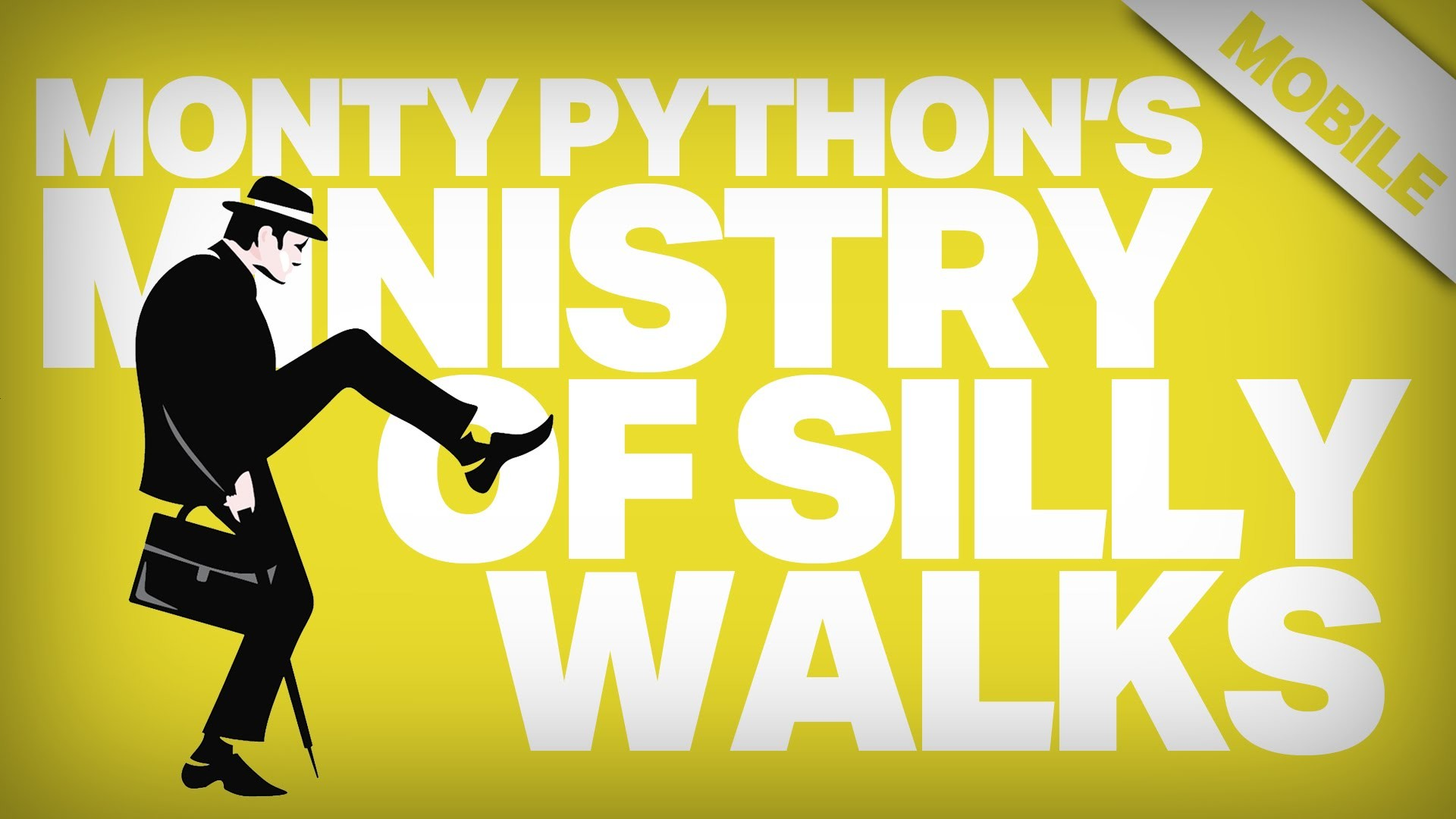 Monty Python's Ministry of Silly Walks   Mobile
