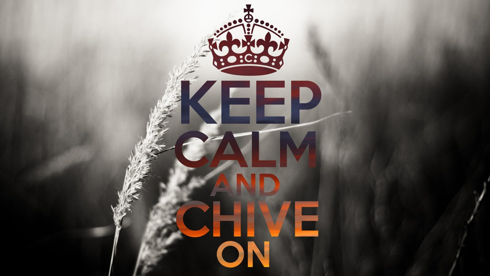 Keep Calm And Chive On Wallpaper – https://wallpaperzoo.com/keep