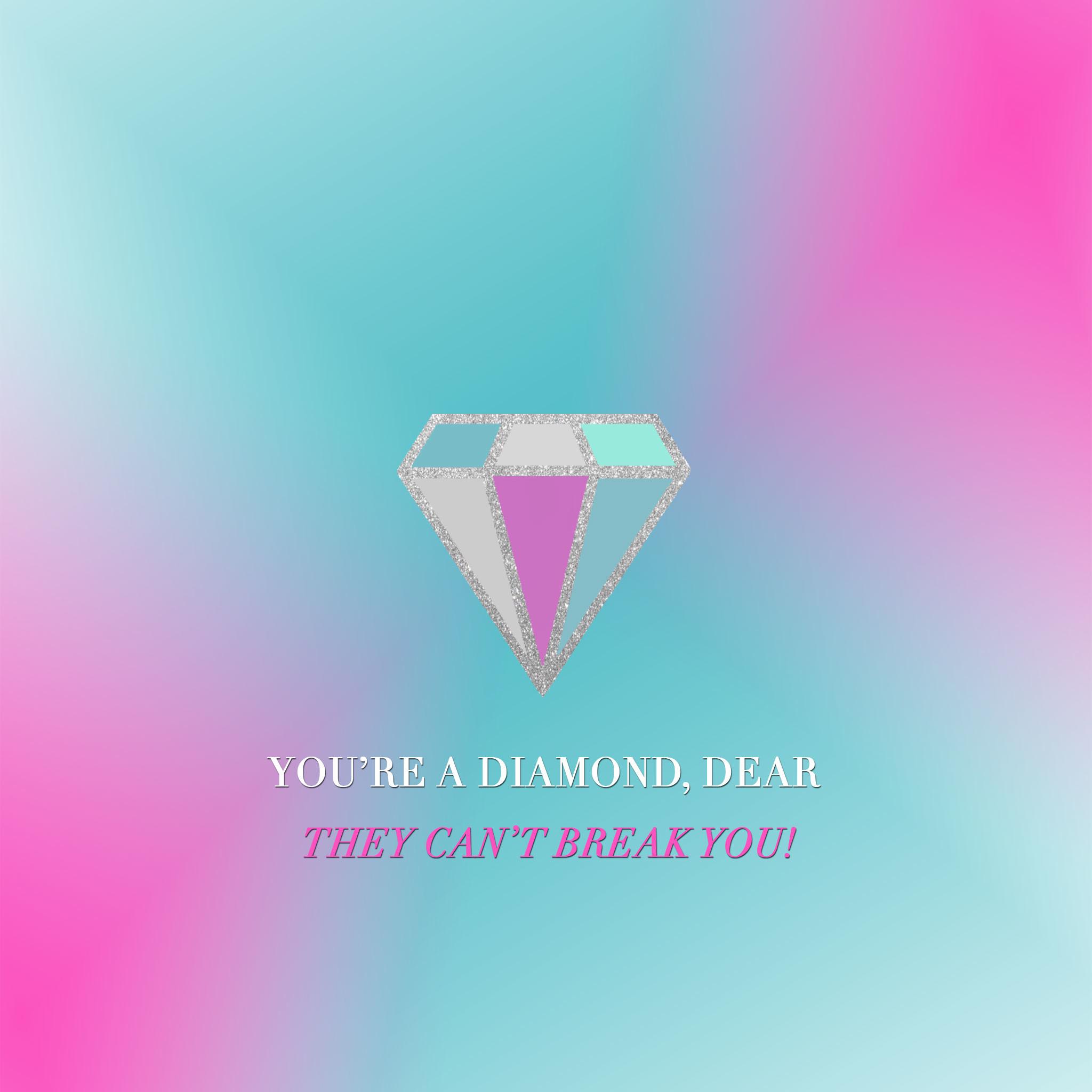 You're a Diamond Tech Wallpapers