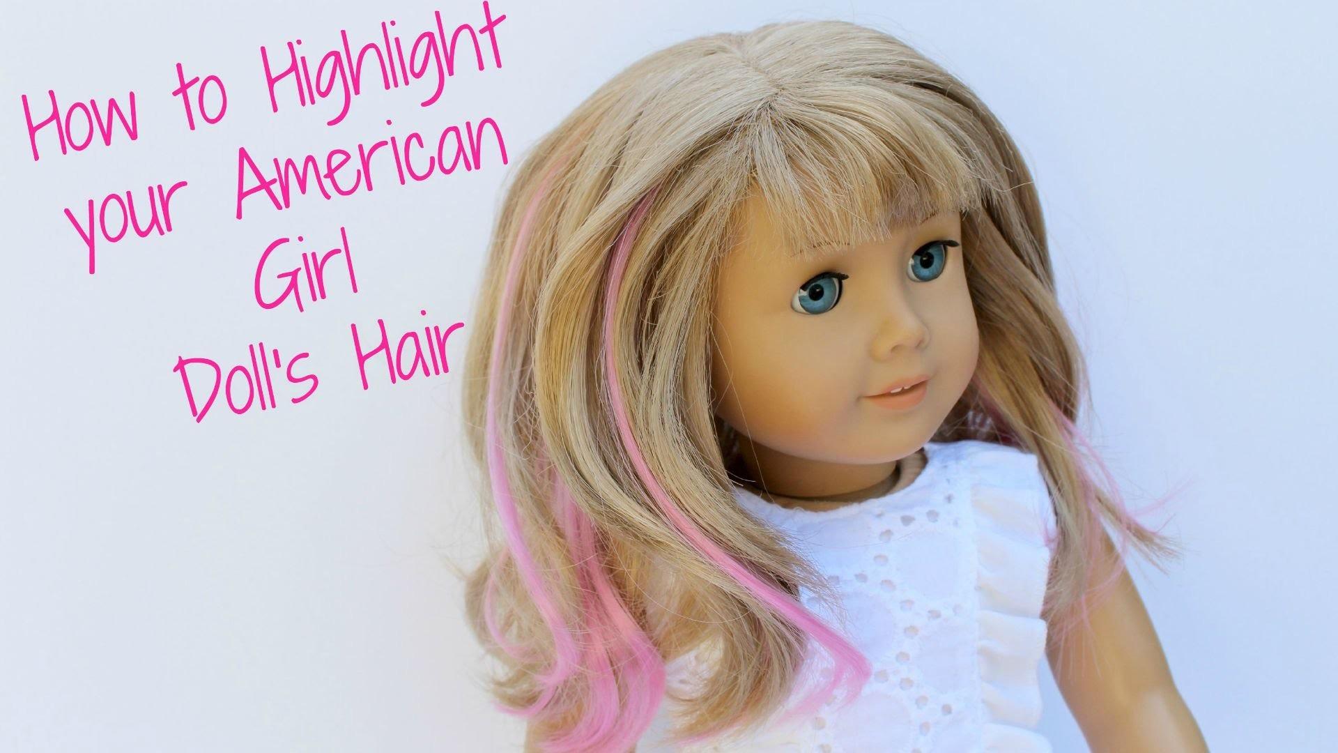 DIY American Girl Doll Hair Highlights
