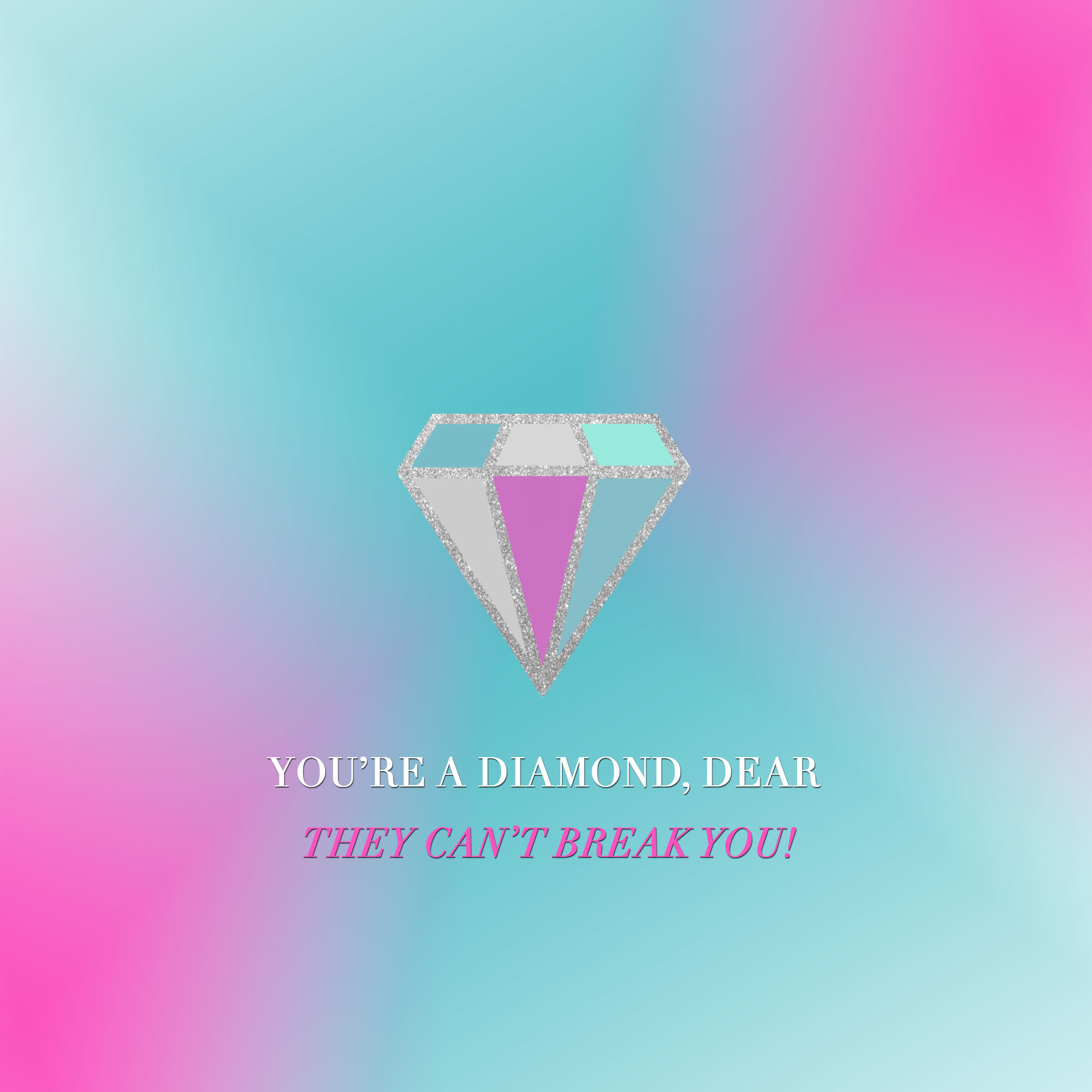 You're a Diamond Dear iPad Wallpaper. Girly QuotesCute …
