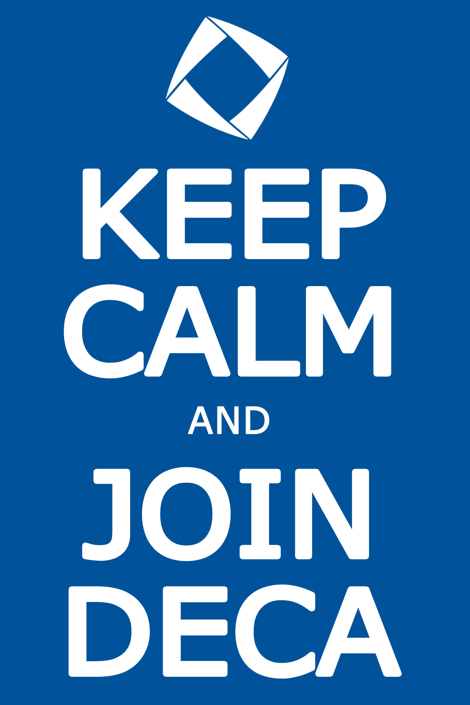 Keep Calm and Join #DECA