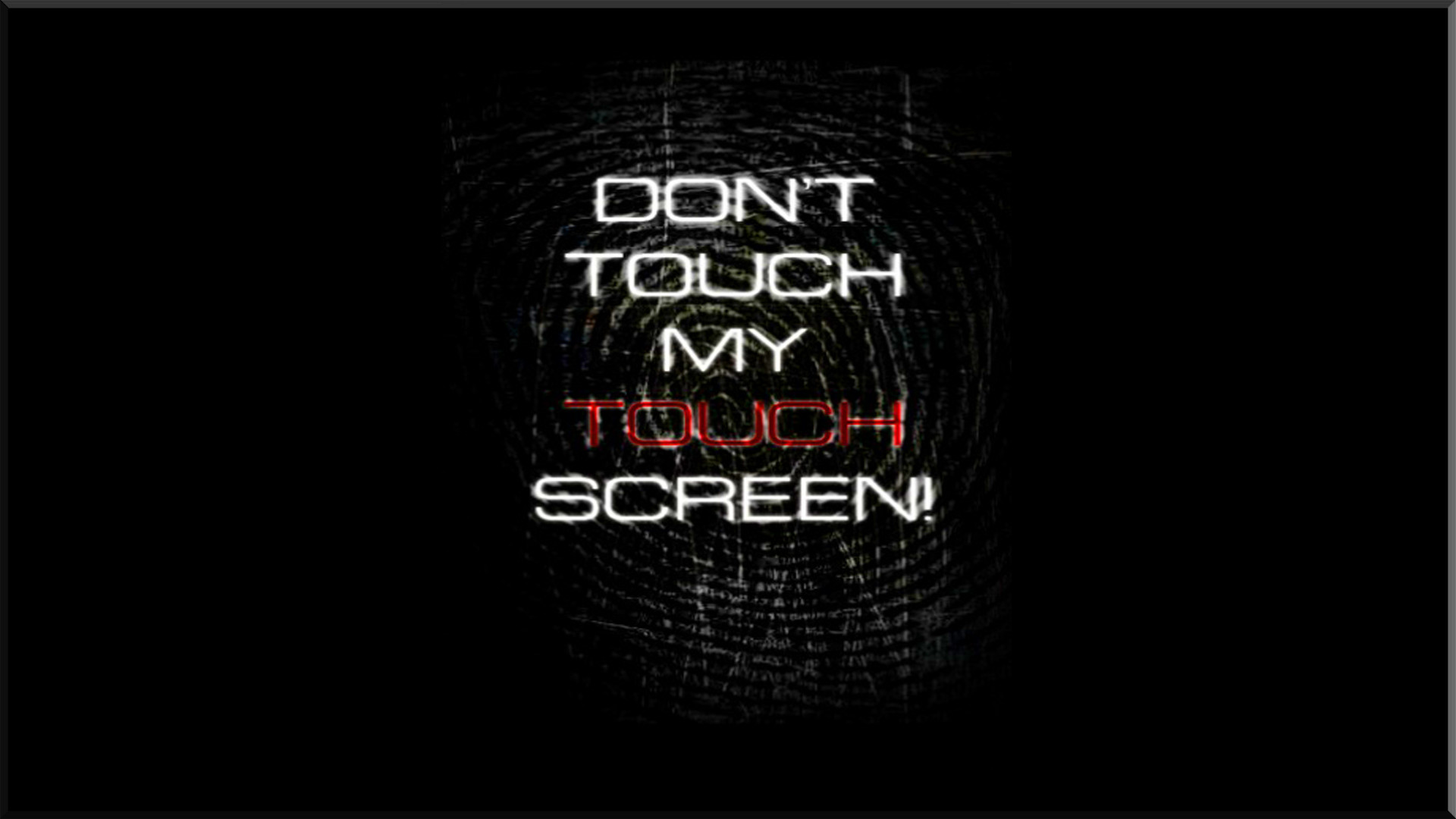 66 Dont Touch My Computer