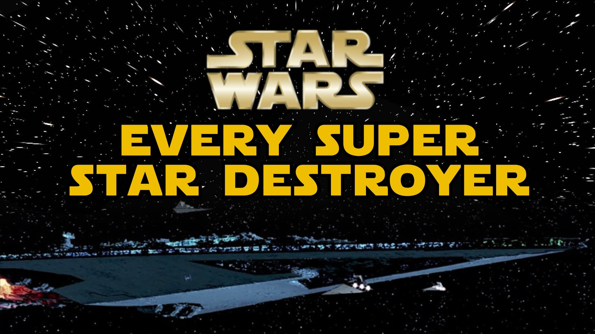 Every Known Super Star Destroyer in the Empire (Canon/Legends) – Star Wars  Explained – YouTube