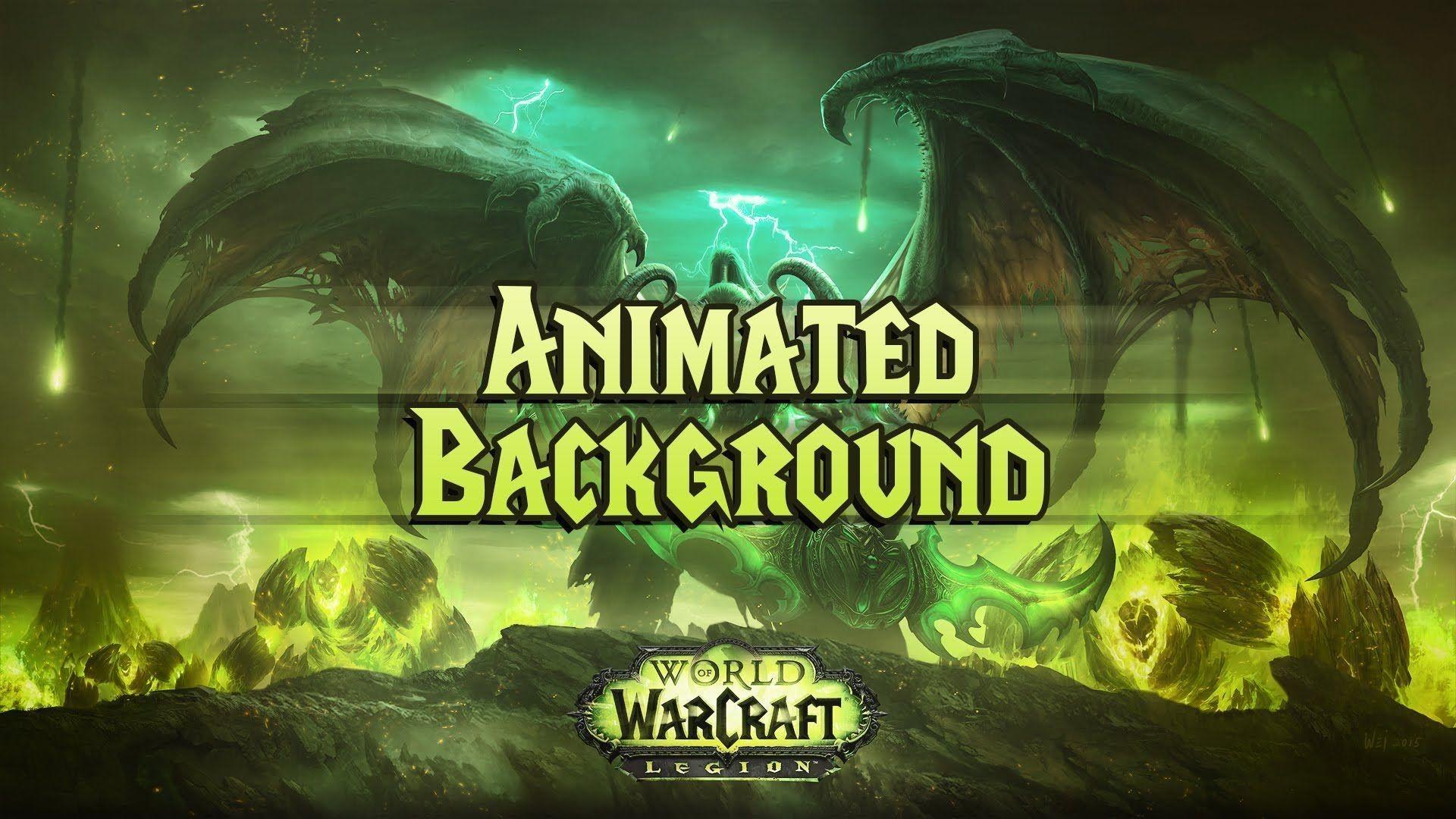 WoW Legion Animated Background – YouTube