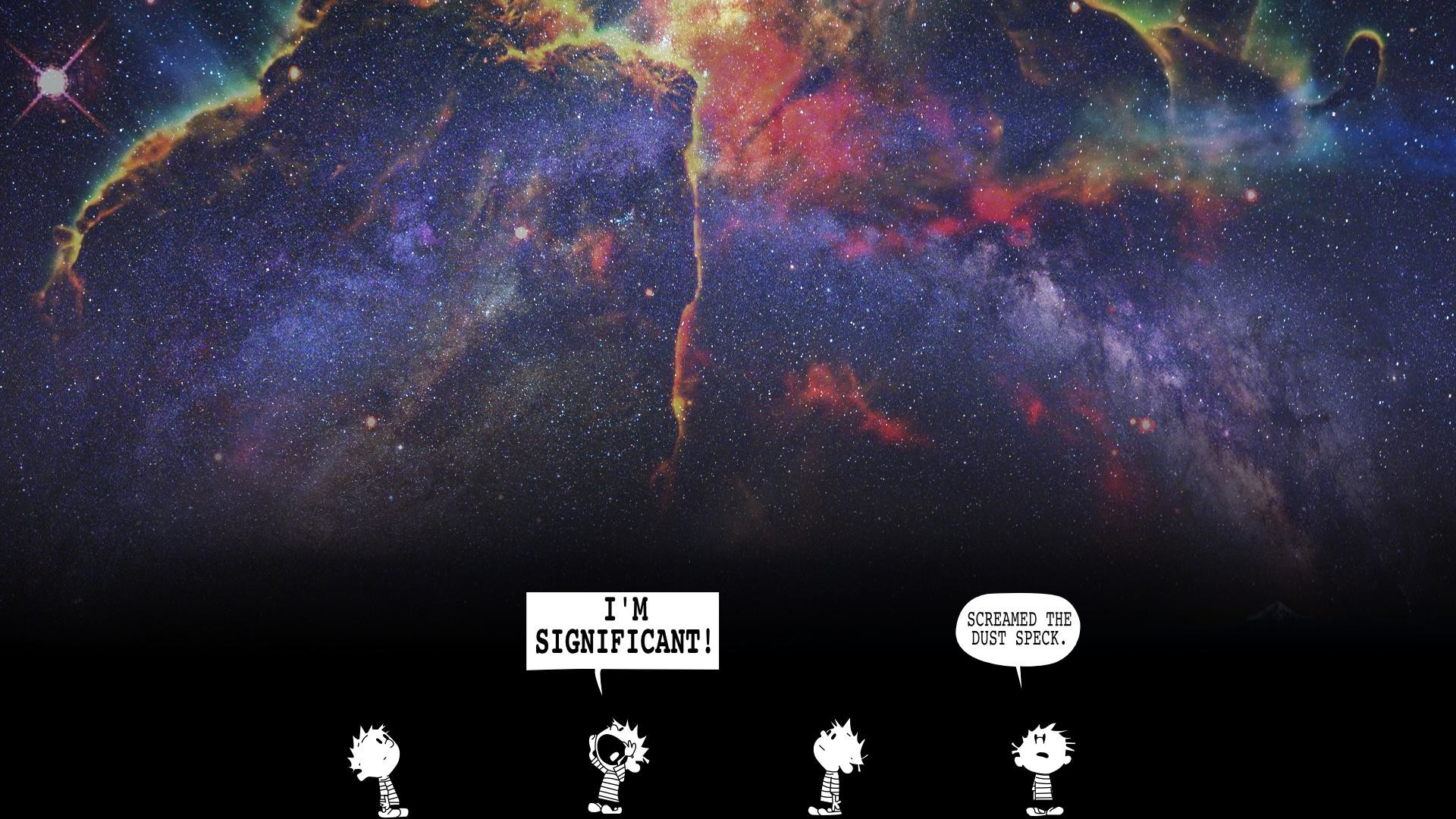 This is my favorite wallpaper. Calvin and Hobbes space theme.