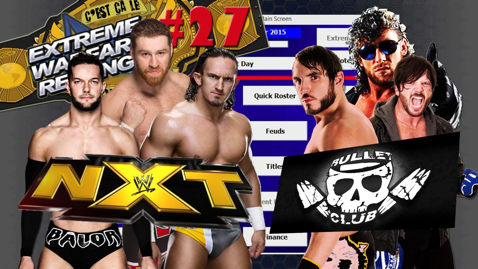 Extreme Warfare Revenge #27 – NXT vs. Bullet Club [HD – FR]