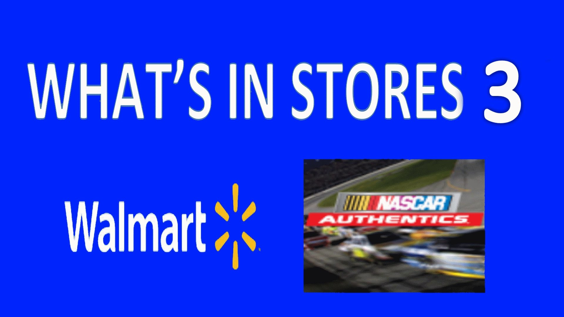 What's In Stores #3 Walmart NASCAR Authentics Wave 3 and Dale Jr Valvoline  Hunt 2015