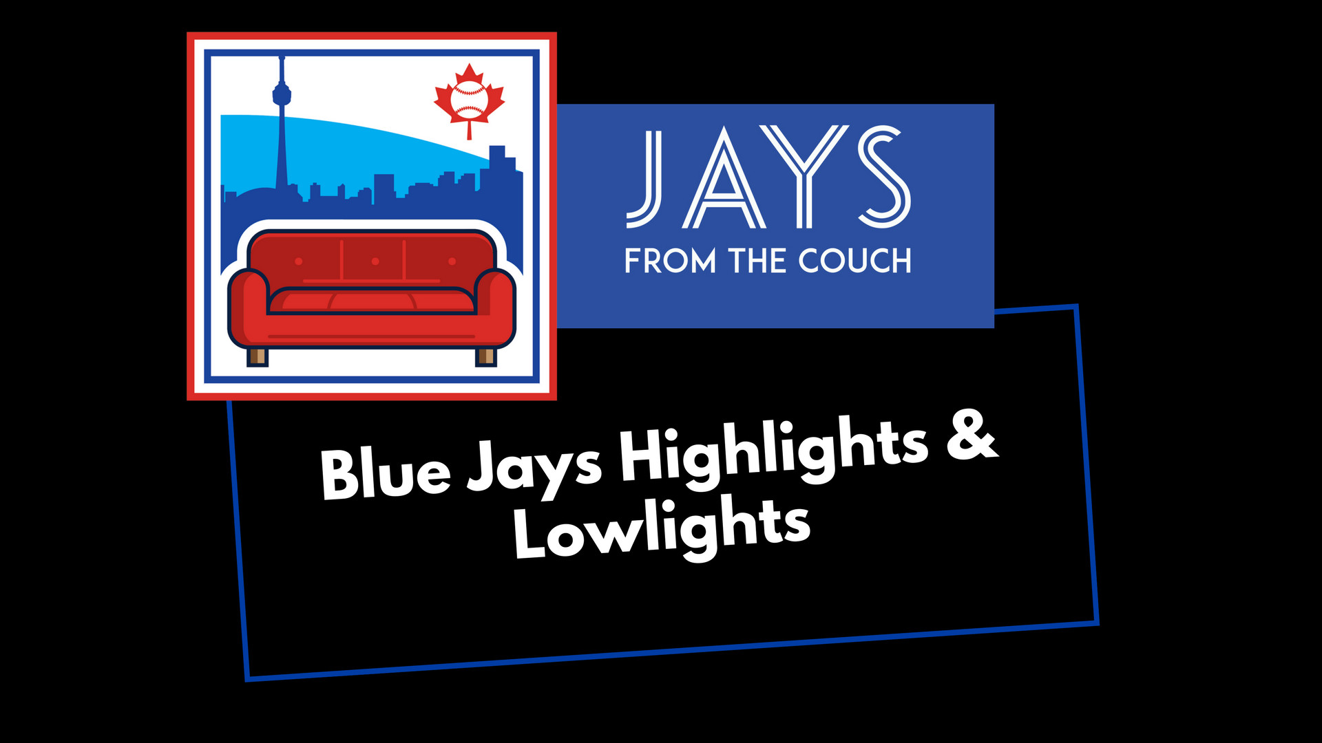 Toronto Blue Jays Highlights & Lowlights: The Bullpen Did A Thing…. A Good  Thing!