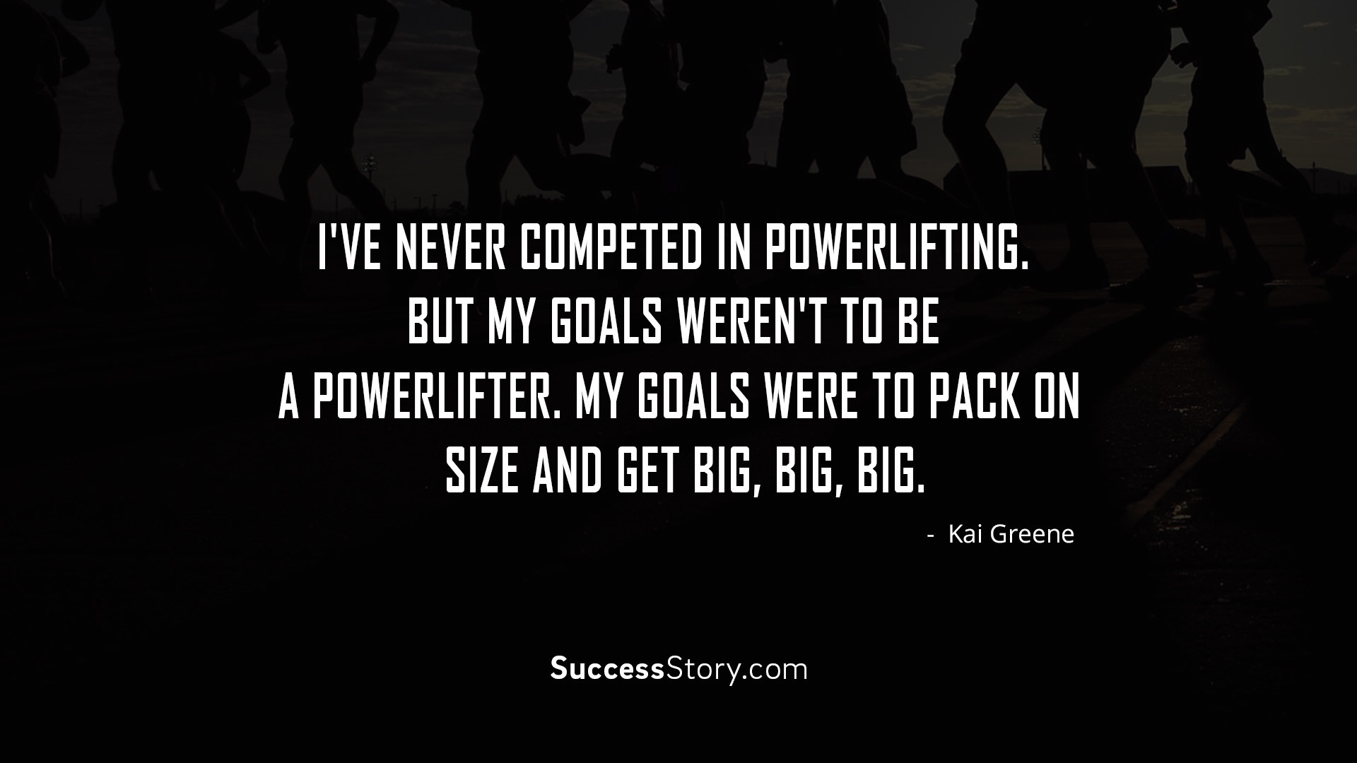 """I ve never competed in. """""""