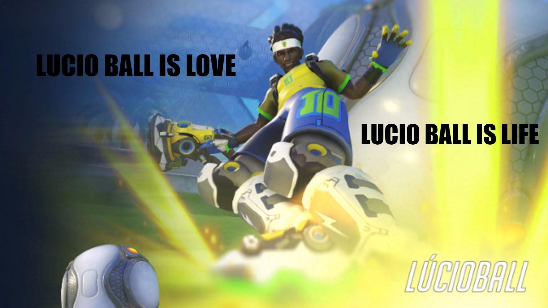 LUCIO BALL IS LOVE, LUCIO BALL IS LIFE
