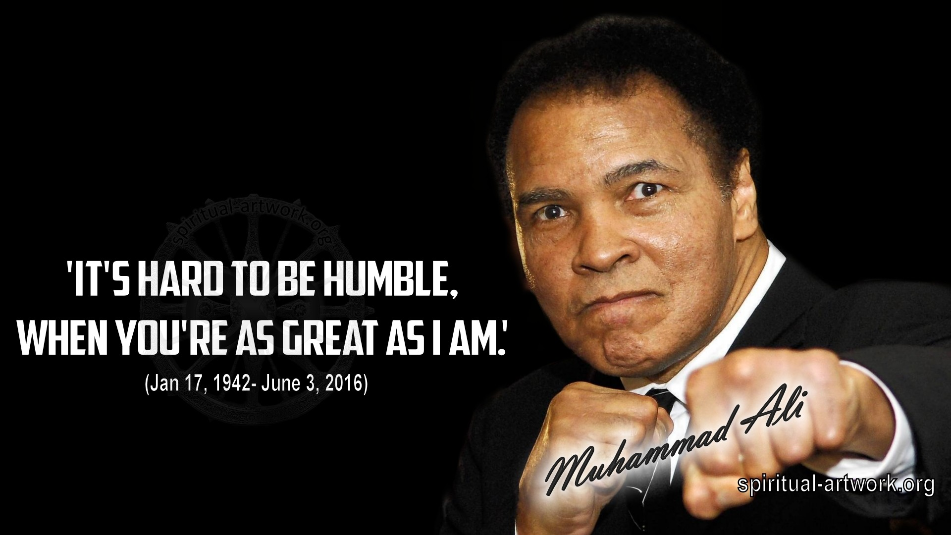Muhammad Ali- Its Hard to be Humble when you're as great as I