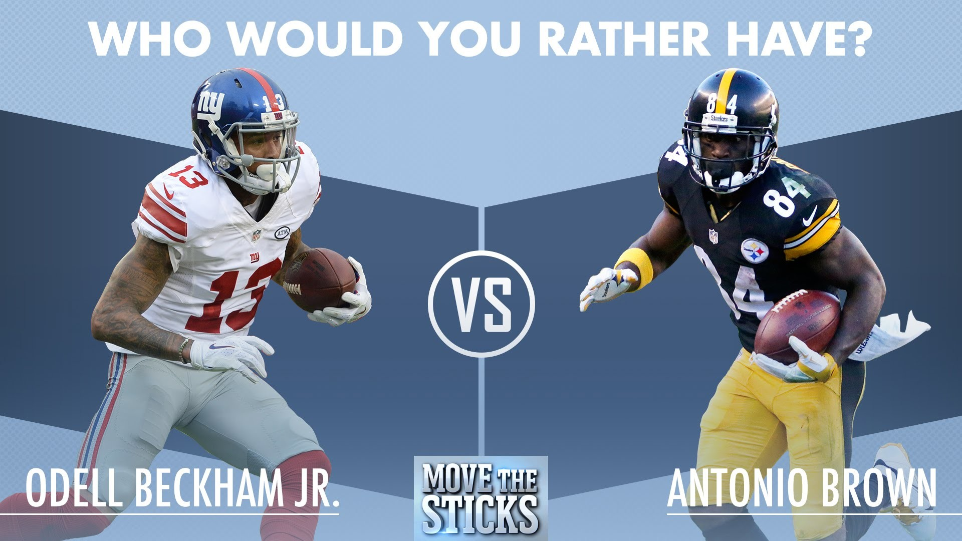 Who Would You Rather Have: Odell Beckham or Antonio Brown? | Move the  Sticks | NFL – YouTube