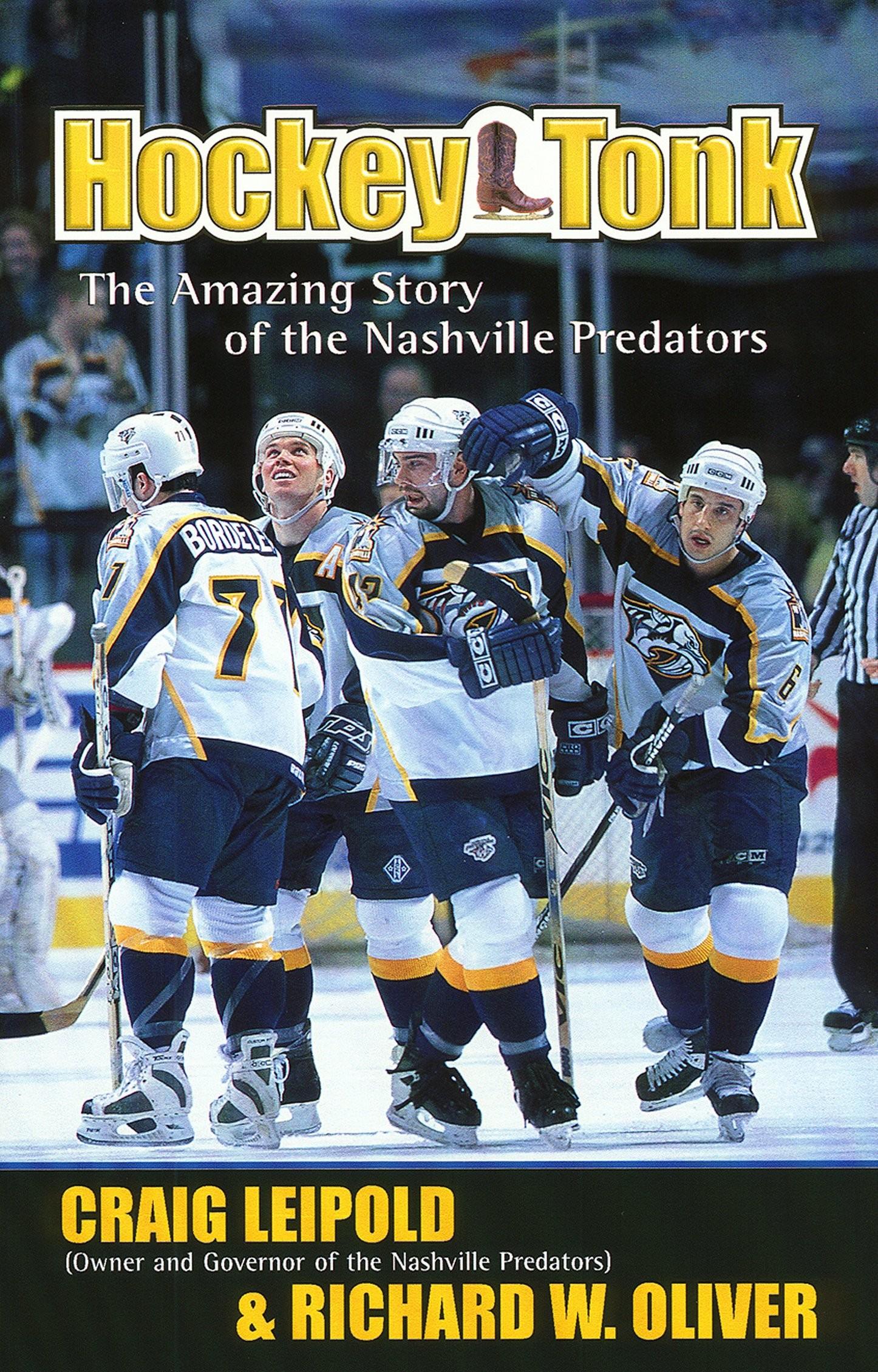 Get Quotations · Hockey Tonk: The Amazing Story of the Nashville Predators  Kindle Edition