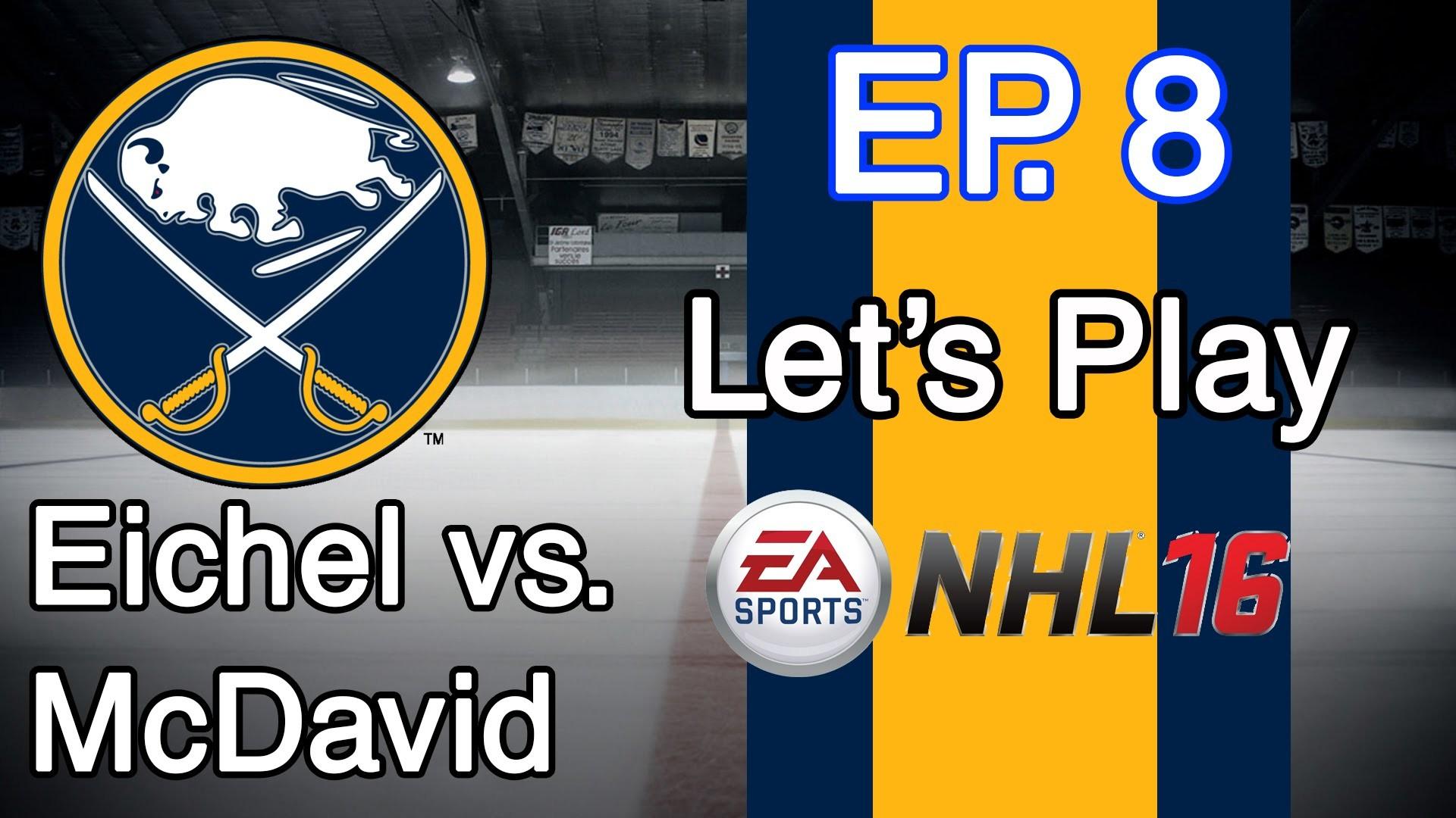 McDavid: NHL 16 – Buffalo Sabres GM Mode – Ep. 8