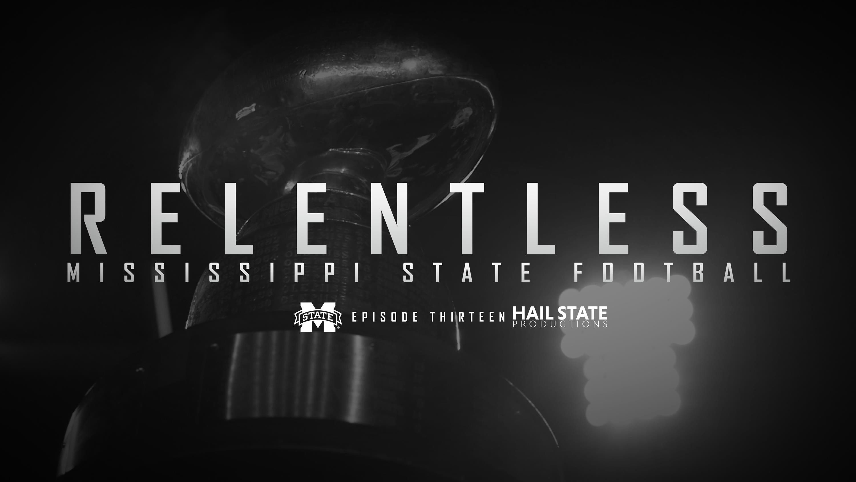 """""""Relentless"""" MSU Football Episode XIII Now Available On Demand"""