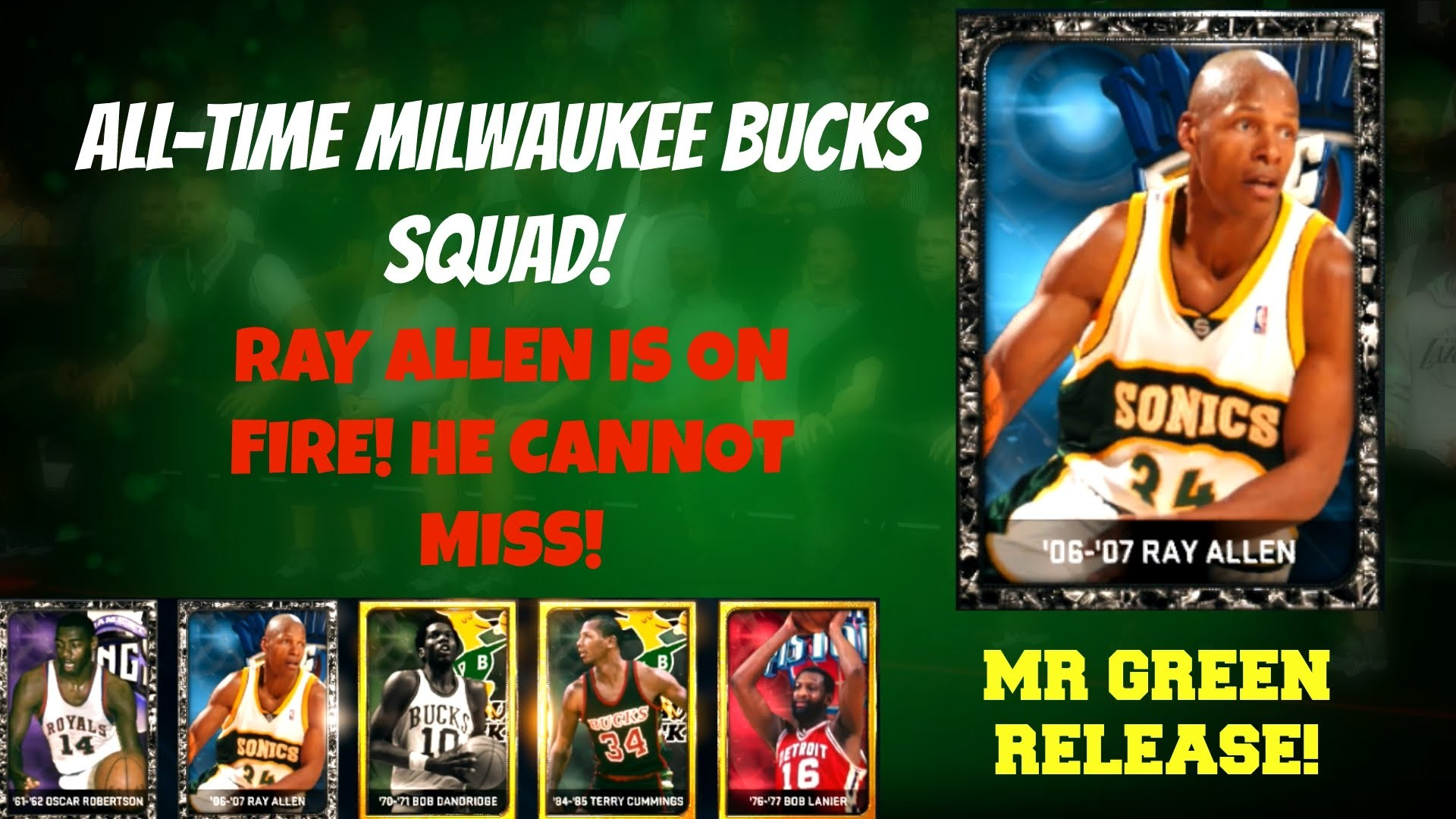NBA 2K15 MyTeam: All-Time Bucks Squad! ONYX RAY ALLEN IS ON FIRE! MR. GREEN  RELEASE! – YouTube