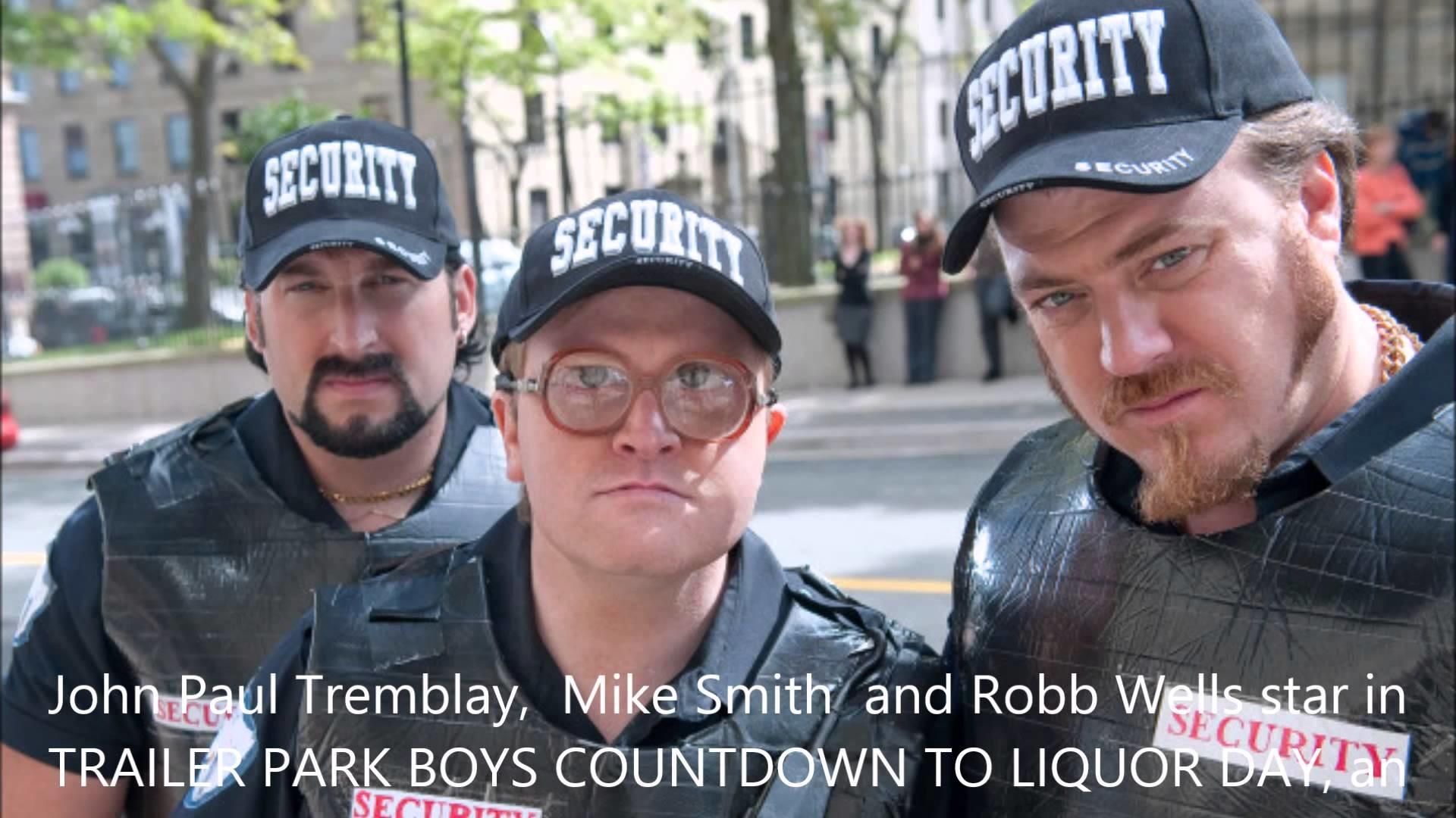 Trailer Park Boys (Bubbles) – Liquor and Whores