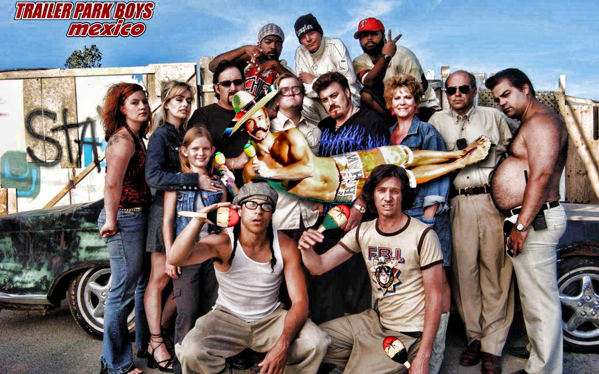 Trailer Park Boys Mexico!