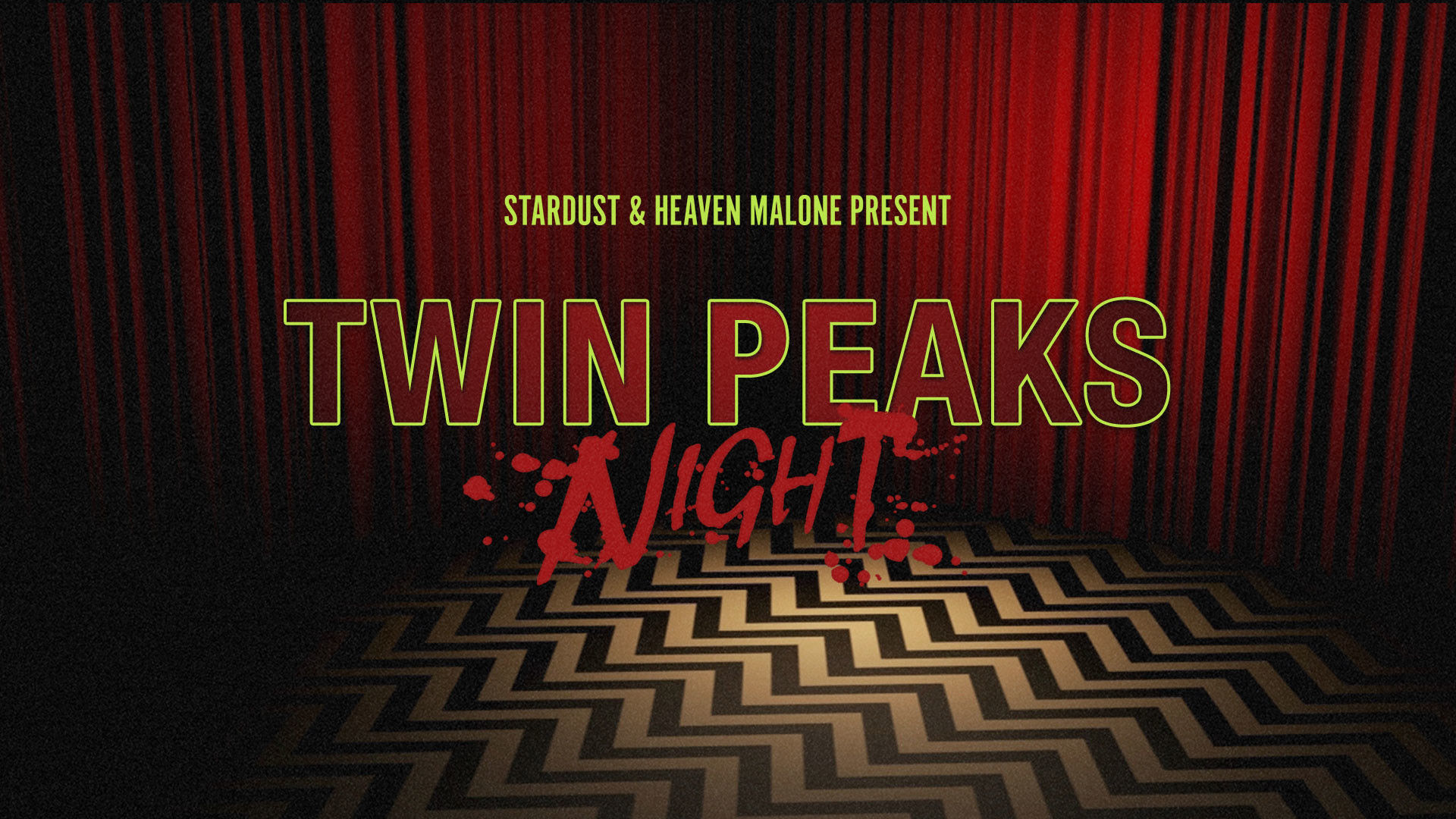 Twin Peaks Night – Drag & Burlesque Dance Party – June 1, 2017 at Berlin  Nightclub, Chicago – DJ sets by Heaven Malone