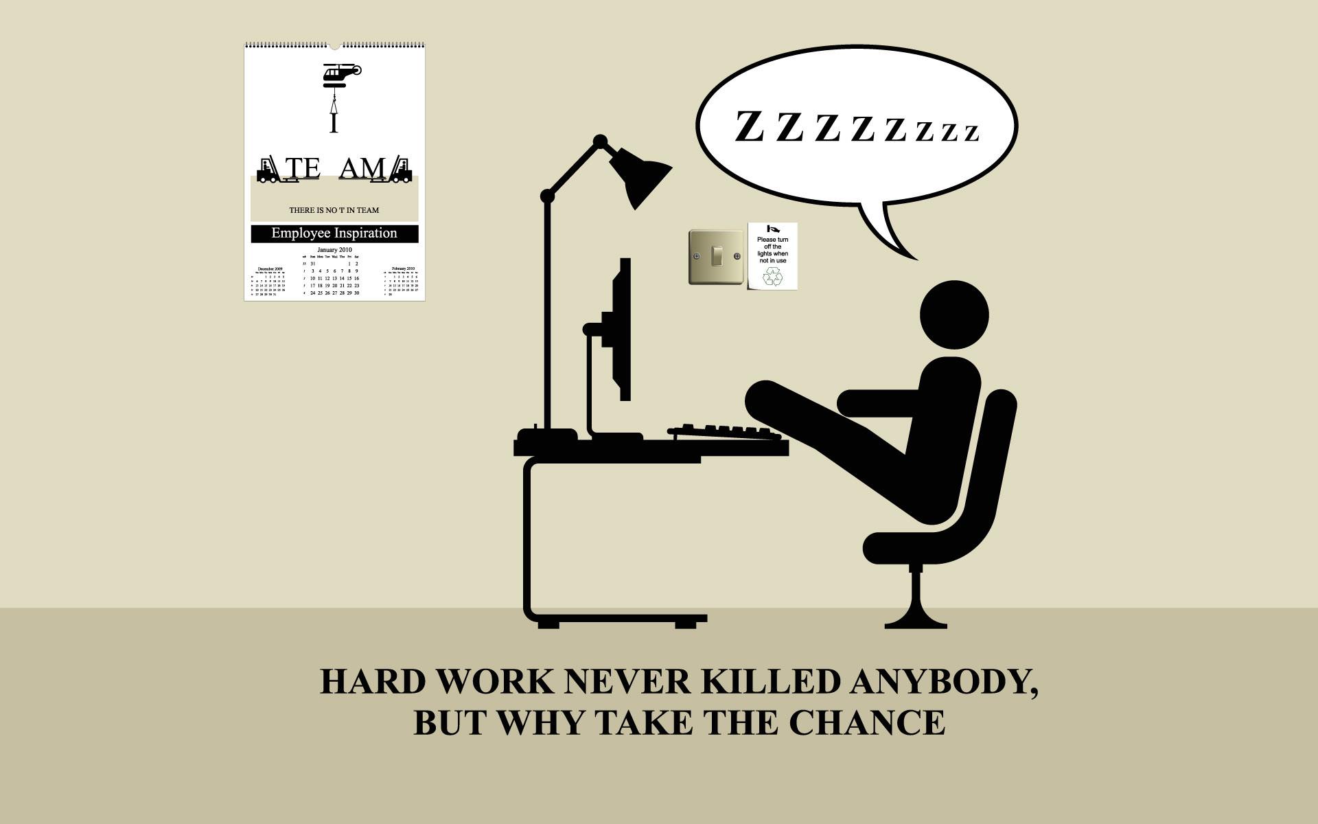 … hard-work-never
