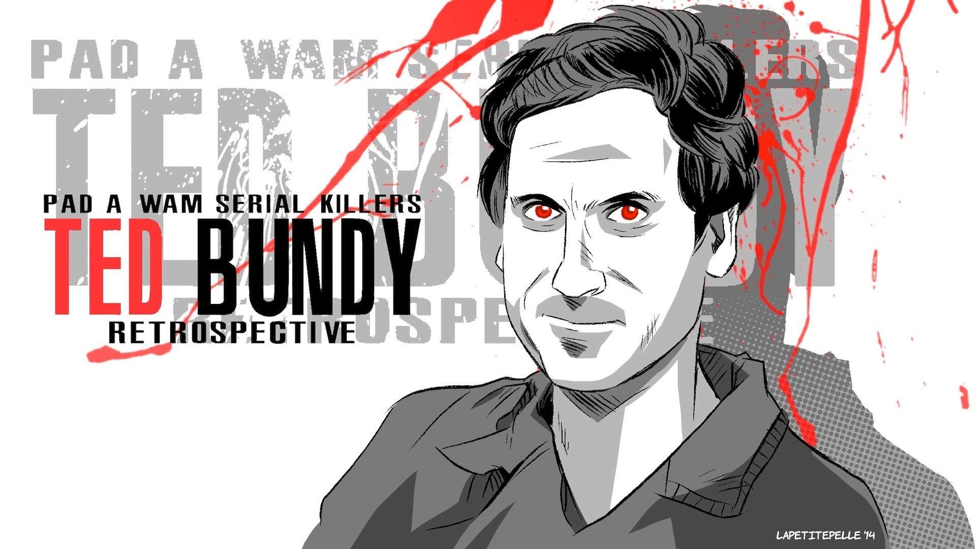 [PAD A WAM – SERIAL KILLERS] Retrospective – Ted Bundy (FR)
