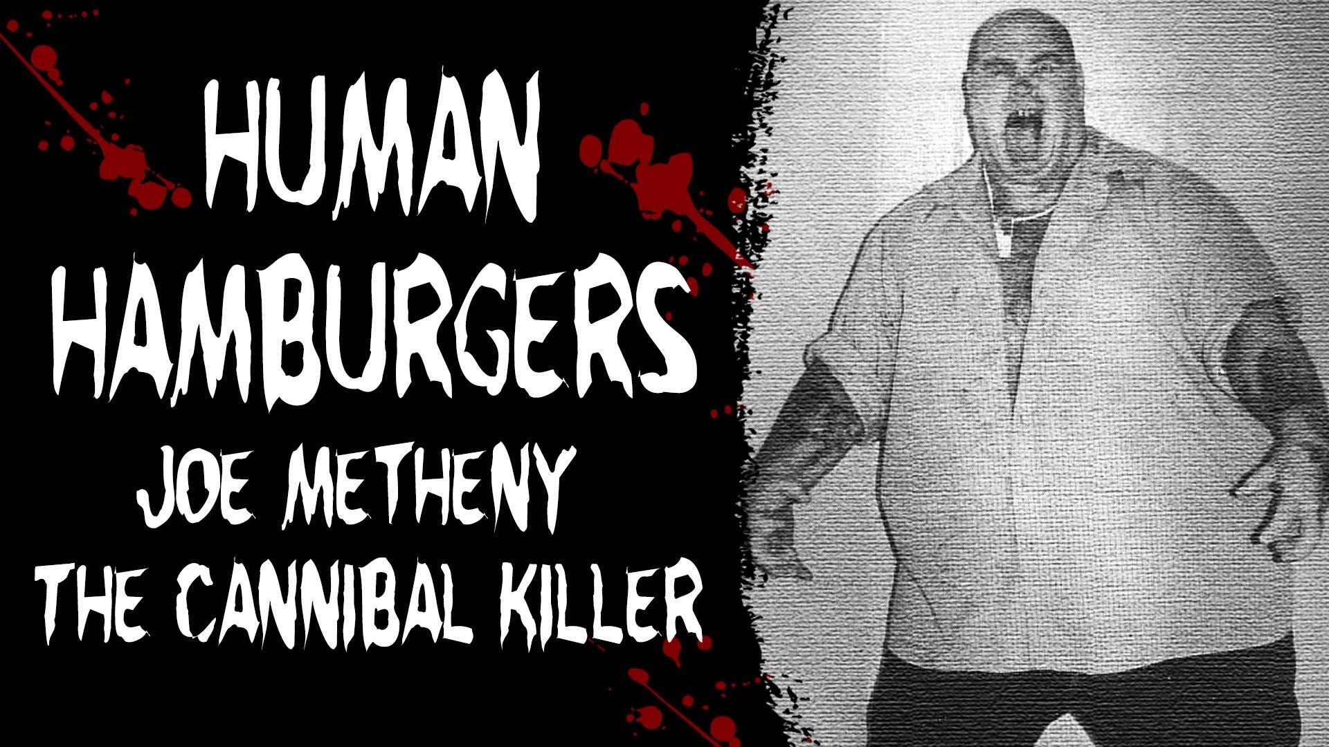TERRIFYING TRUE STORIES: THE DISTURBING SERIAL KILLER WHO SOLD HUMAN  HAMBURGERS – Cannibal Killer – YouTube